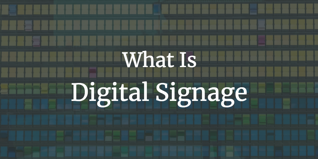 What is Digital Signage? The Complete Guide for Businesses